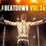 BeatDown, Vol. 36