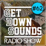 Get Down Sounds Radio Show #62 [Homeboy Sandman, Mura Masa, RJD2, Saga, Cul De Sac...]