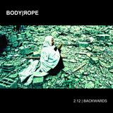 BODY|ЯOPE presents 2:12 | BACKWARDS Mixtape