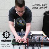 #FOFN BBQ Mini Live PA Jan.30, 2016
