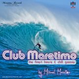 Club Maretimo Broadcast 31 - the finest house & chill grooves in the mix