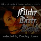 Filthy Dirty Dank
