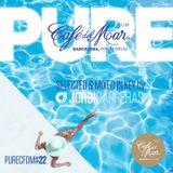 JORDI CARRERAS _Pure Café del Mar Club Barcelona 22 (Down Tempo Mix)