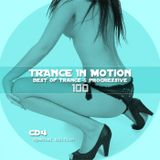 Trance In Motion Vol 100 Part 4