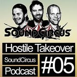 #05 - Hostile Takeover by SoundCircus