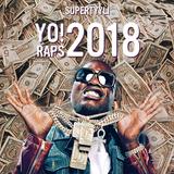 Yo! 2018 Raps