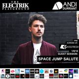 Electrik Playground 1/9/18 inc. Space Jump Salute Guest Session