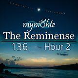 myni8hte - The Reminense 136 - Hour 2