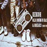 Kekoh - Old Drum N Bass & Breaks