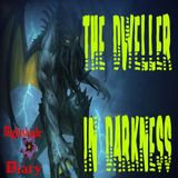 The Dweller in Darkness | Cthulhu Story | Podcast