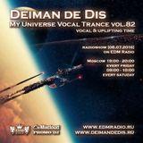 Deiman de Dis - My Universe Vocal Trance vol.82 [08.07.2016]