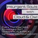 Insurgent Souls (on Barricade Radio) #38 Cloud & Owl's The Mix That Wanted to be God.