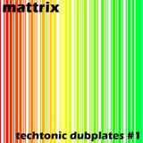 Techtonic Dubplates #1