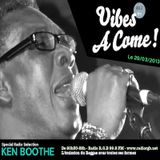 Podcast VIBES A COME Radio Show - special KEN BOOTHE - 29 MARS 2013