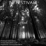 BE FESTIVAL! #EDM