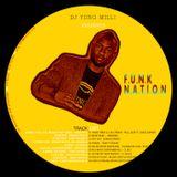 DJ Yung Milli Presents FUNK NATION VOL.1