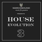 """""""HOUSE EVOLUTION"""" vol. 3 - 13 september 2K18"""