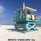 #MIXTAPE122 - ~Summer Breeze~ by Queers & Coffee