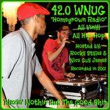 "42.0 WNUG ""Homegrown Radio"" Hosted By: DJ Rocky Styles & Nice Guy James-2001-All vinyl-All Hip Hop"