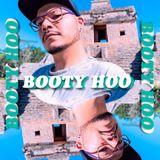 Booty Hoo #57 / Julio 6 / 2018 / Techno Hertz & Claps B-Side