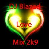 DJ Blazed Lover 2k9
