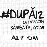 Alt Om - #dupa12 - live mix @ Energiea - 08.03.2015