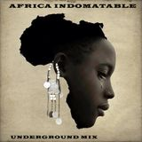 AFRICA INDOMABLE (UNDERGROUND)