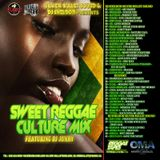 SILVER BULLET SOUND & DJJUNKY - SWEET REGGAE CULTURE MIX (AUG 2013)