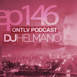 ONTLV PODCAST - Trance From Tel-Aviv - Episode 146 - Mixed By DJ Helmano