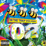 Beez In The Trap Volume 02
