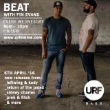 BEAT with Fin Evans // 6th April 2016 // URF
