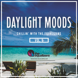 Chillin' with The Equalizers Vol. 6 - Daylight Moods (2018)
