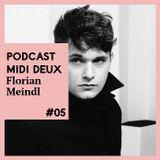 Midi Deux Podcast #5 - Florian Meindl