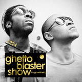 GHETTOBLASTERSHOW #224 (may. 23/15)