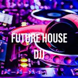 Future House Mix 2K18 DJJ