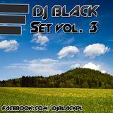 DJ BlaCk Set Vol.3