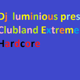 Clubland Extreme Hardcore Dance Hits 11
