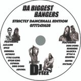 Da Biggest Bangers Strictly *DANCEHALL* Edition Mixed By DJ Drizz