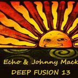 Echo & Johnny Mack-  Deep Fusion 13