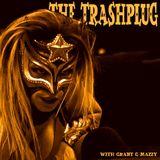 *The Trashplug*- Primitive Garage Rumble