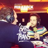 Emission FERAROCK en direct des Bars En Trans - Samedi 03 Décembre