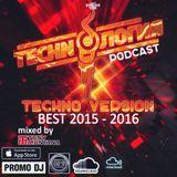 Techn'o'логия podcast BEST 2015 - 2016 with Dj Tony Montana (Techno Version) [MGPS 89,5 FM] 15.10.16