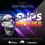 Slipmatt - Slip's House #034