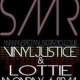 Vinyljustice & Lottie (Guest Show) on Spice Radio May 2012