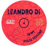 In My House Sessions - D3ep Radio Network - June (02/06/2019)