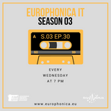 #IT / EUROPHONICA SEASON 3 EP 30 / 23.05.18