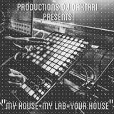 _My House + My Lab = Your House_ Mix UP Produced by DJ Daktari AKA Pedro Gonzalez.mp3