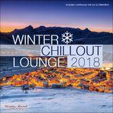 DJ Maretimo - Winter Chillout Lounge 2018 - continuous mix (short version)