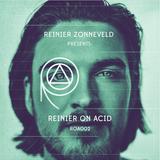 Reiner Zonneveld - Live @ Presents Reiner on Acid (Amsterdam, NL) - 08.03.2019