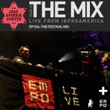 THE MIX EP024: The Festival Mix